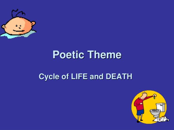 Poetic Theme