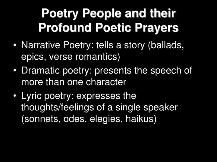 Poetry People and their Profound Poetic Prayers