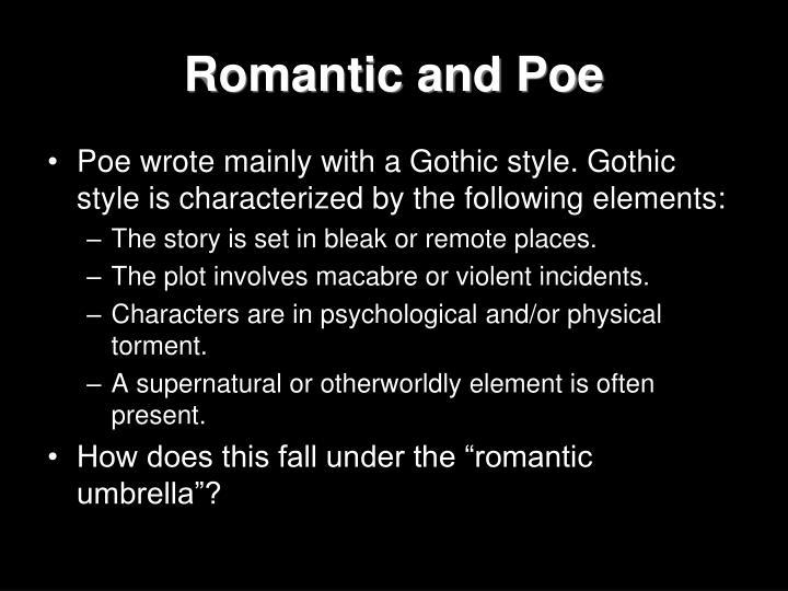 Romantic and Poe