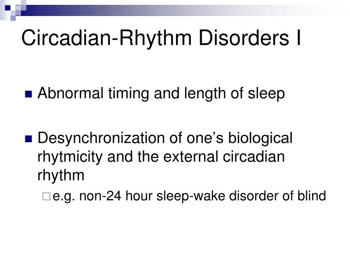 Circadian-Rhythm Disorders I