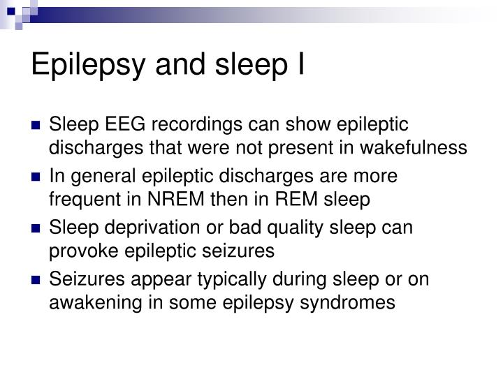 Epilepsy and sleep I