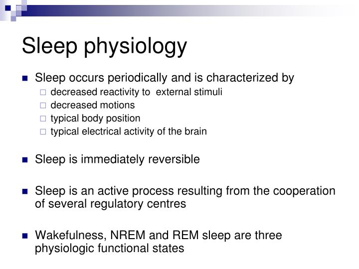Sleep physiology