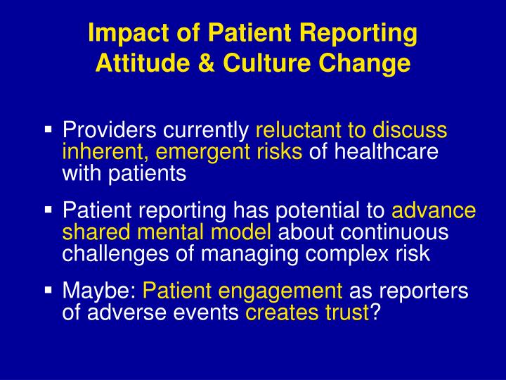 Impact of Patient Reporting