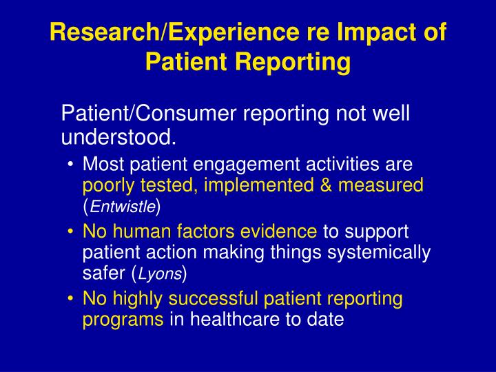 Research/Experience re Impact of Patient Reporting