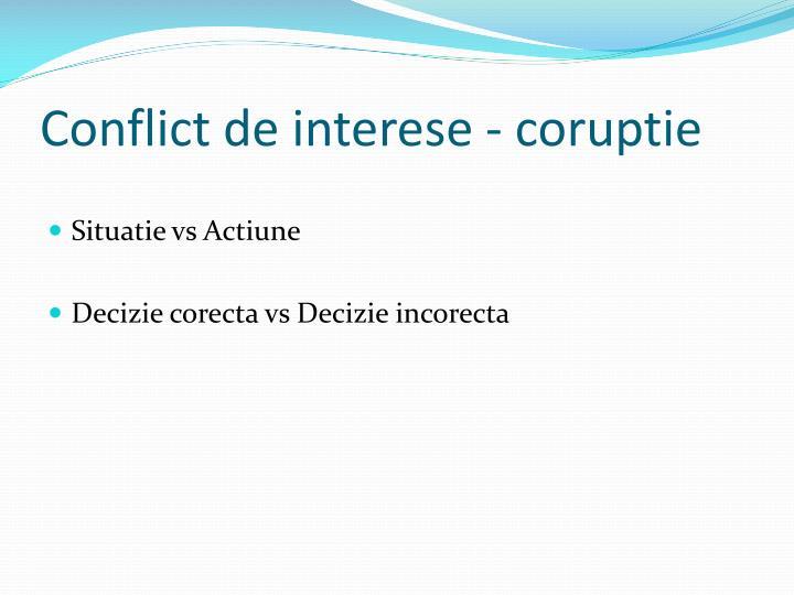 Conflict de interese - coruptie