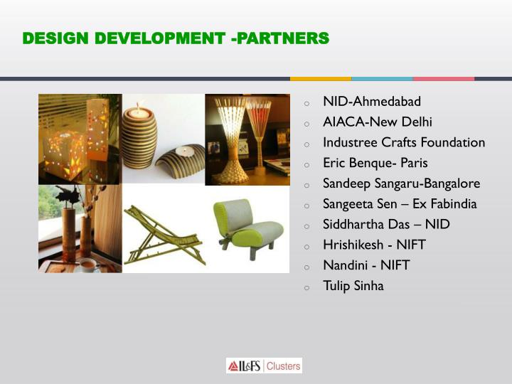 DESIGN DEVELOPMENT -PARTNERS