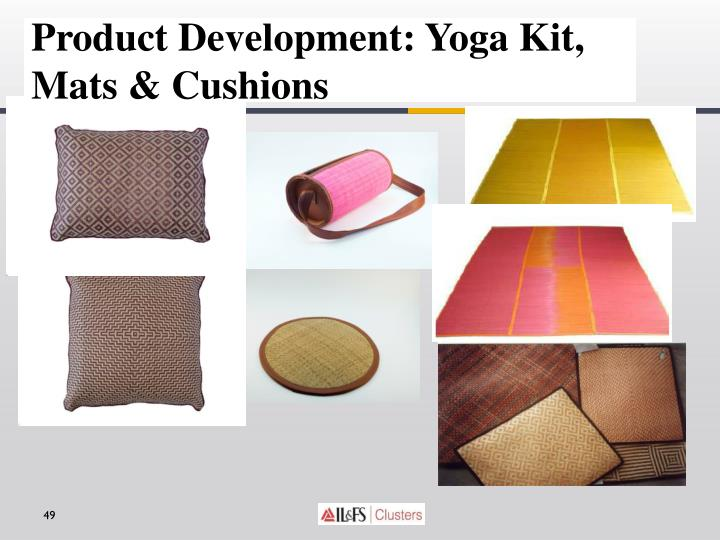 Product Development: Yoga Kit, Mats & Cushions