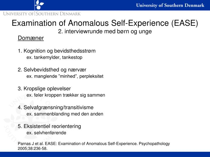 Examination of Anomalous Self-Experience (EASE)
