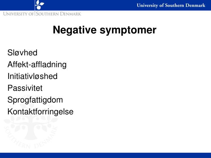 Negative symptomer