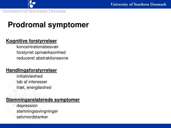Prodromal symptomer