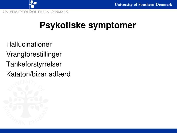 Psykotiske symptomer