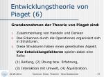 entwicklungstheorie von piaget 6