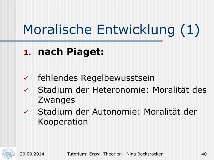Moralische Entwicklung (1)