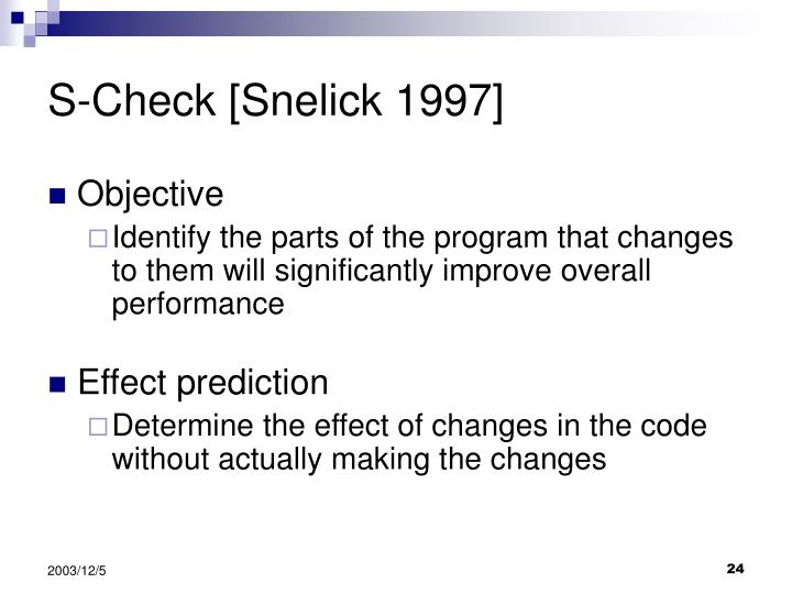 S-Check [Snelick 1997]