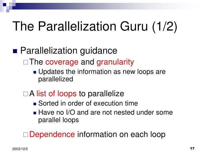 The Parallelization Guru (1/2)