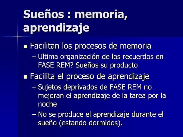 Sueños : memoria, aprendizaje