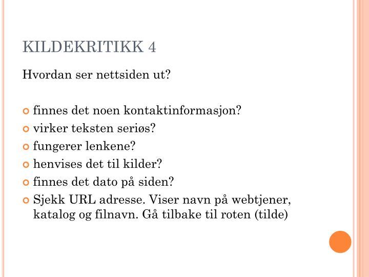 KILDEKRITIKK 4