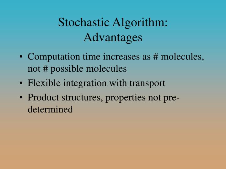Stochastic Algorithm:
