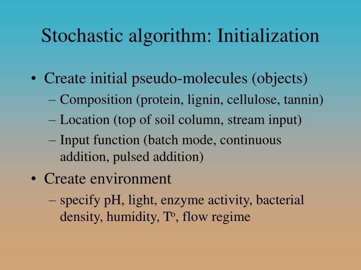 Stochastic algorithm: Initialization