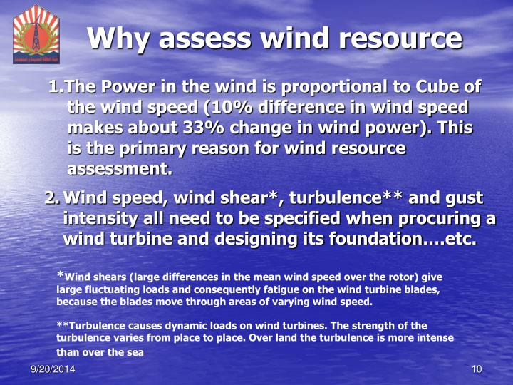 Why assess wind resource