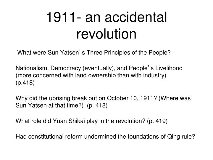 1911- an accidental revolution