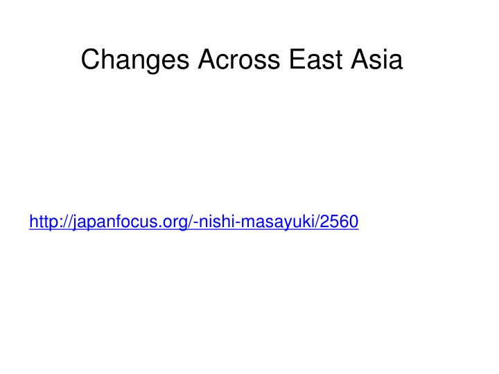 Changes Across East Asia