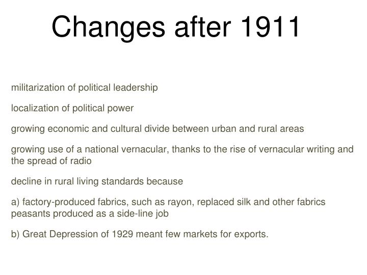 Changes after 1911