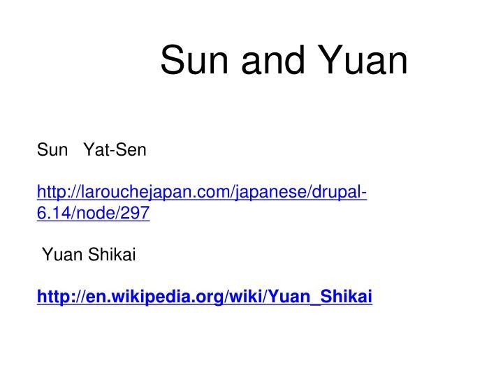 Sun and Yuan