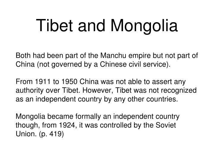 Tibet and Mongolia
