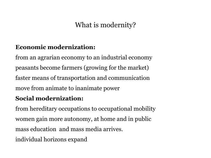 What is modernity?