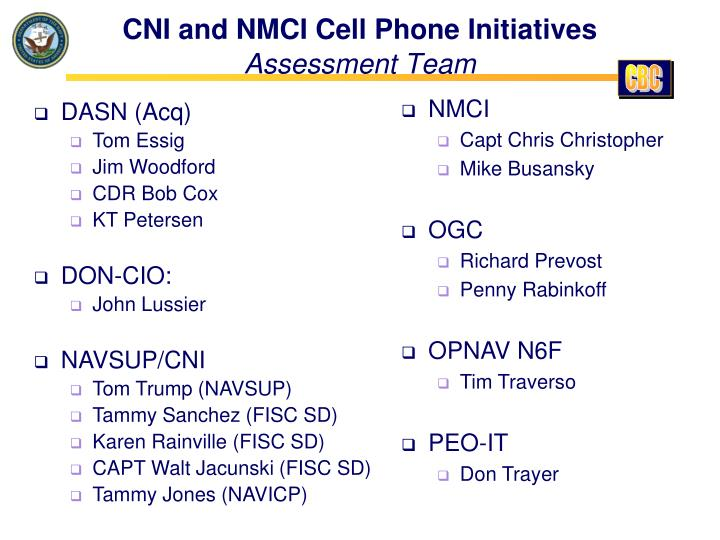 Cni and nmci cell phone initiatives assessment team