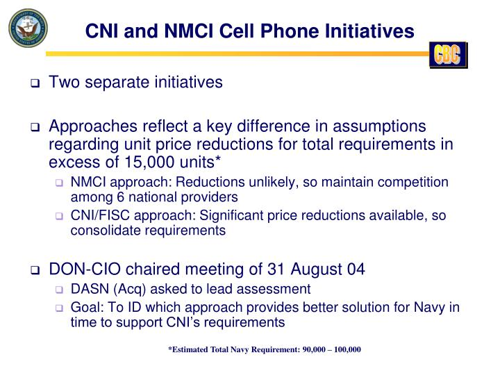 Cni and nmci cell phone initiatives