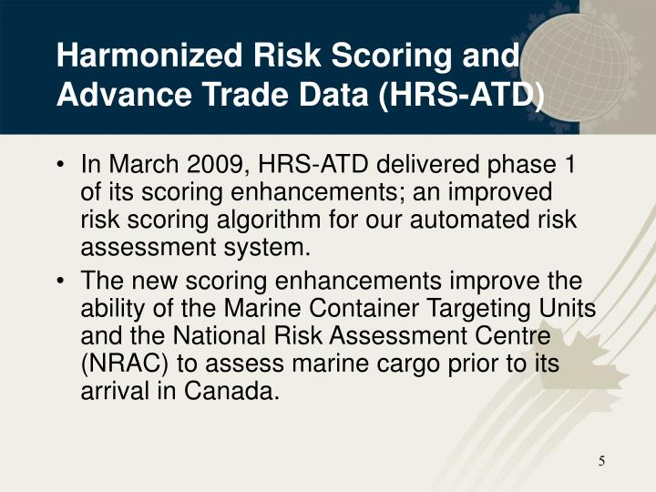 Harmonized Risk Scoring and Advance Trade Data (HRS-ATD)