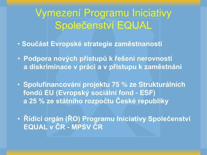 Vymezení Programu Iniciativy