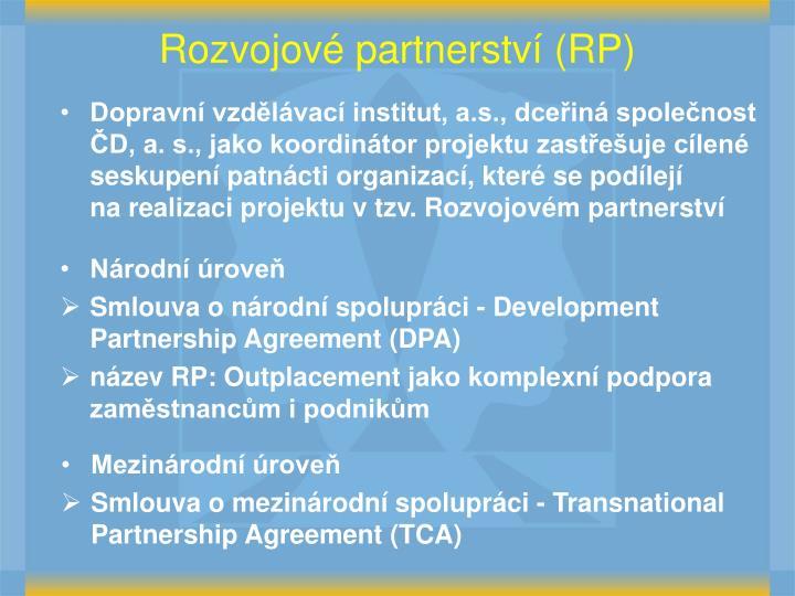 Rozvojové partnerství (RP)