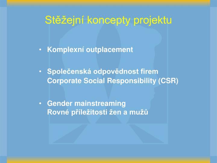Stěžejní koncepty projektu