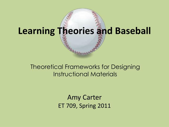 Learning theories and baseball