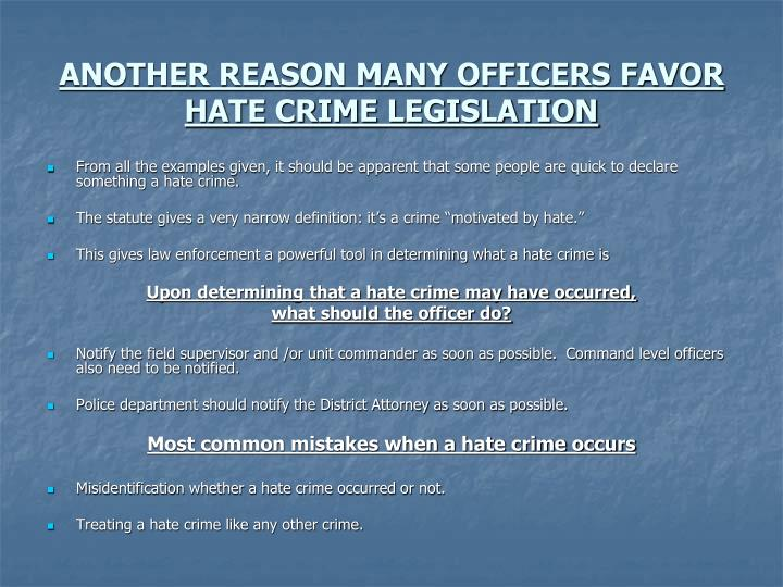 an opinion about hate crimes legislation Related news and opinion despite holcomb's support, hate crimes bill lacks unity july 31, 2018  democratic legislators are echoing holcomb and calling for indiana to pass hate crime legislation house minority leader terry goodin, d-austin, applauded the governor but questioned the republicans' ability to pass any legislation.