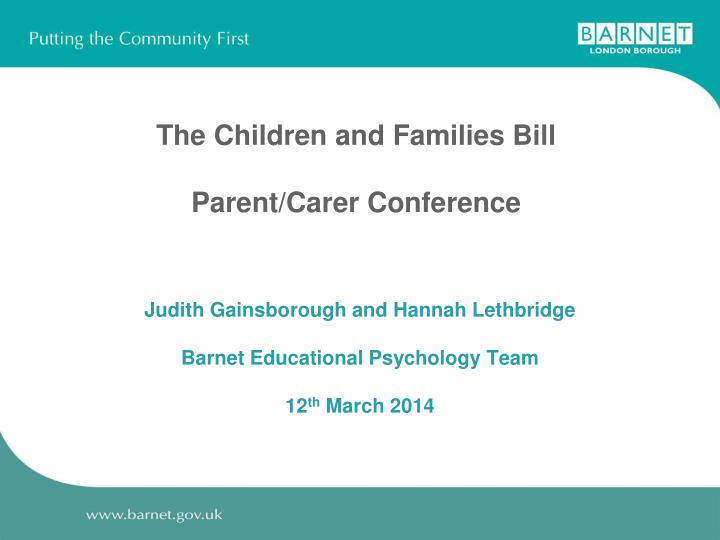 The children and families bill parent carer conference