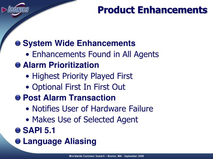 Product Enhancements