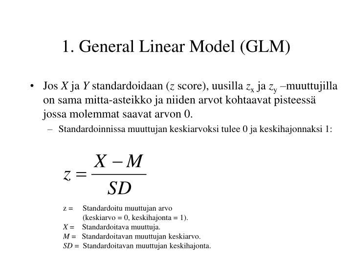 1. General Linear Model (GLM)