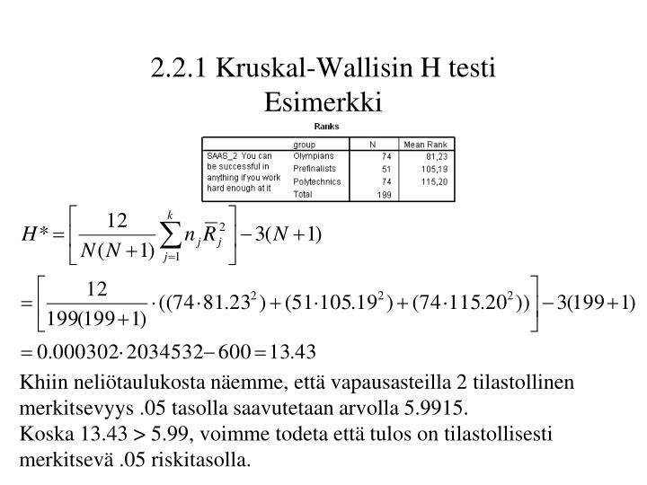 2.2.1 Kruskal-Wallisin H testi