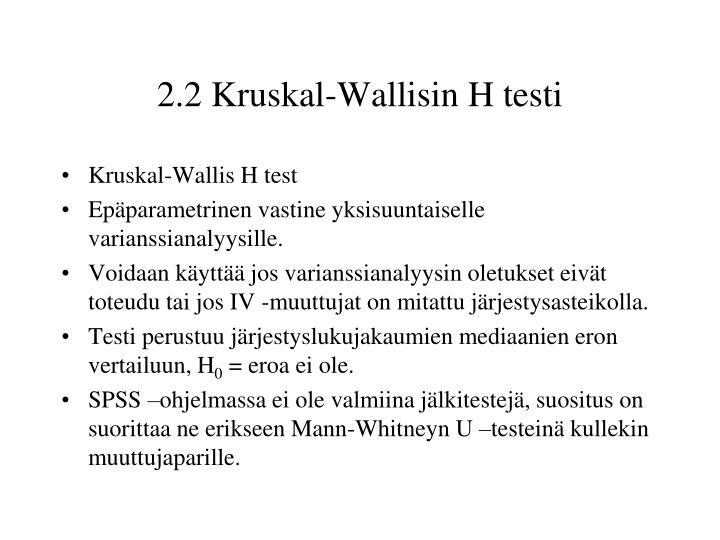 2.2 Kruskal-Wallisin H testi