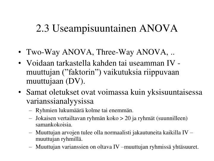 2.3 Useampisuuntainen ANOVA