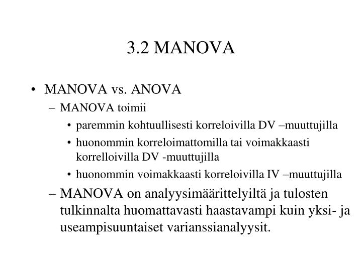 3.2 MANOVA