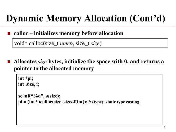 Dynamic Memory Allocation (Cont'd)