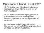 mjalta j nar slandi rslok 20071