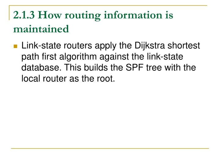 2.1.3 How routing information is maintained