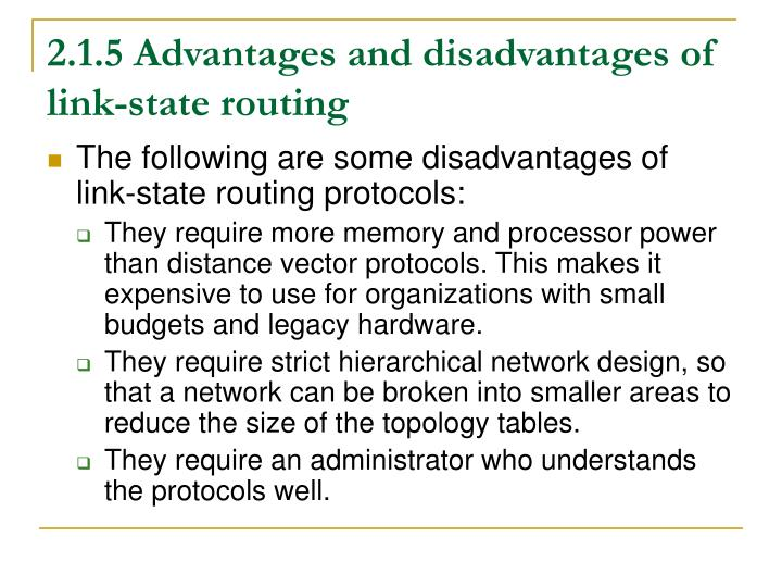 2.1.5 Advantages and disadvantages of link-state routing