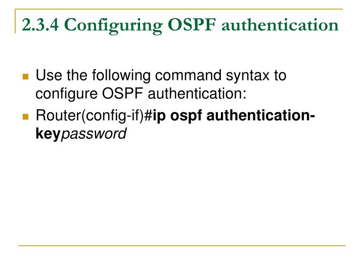 2.3.4 Configuring OSPF authentication